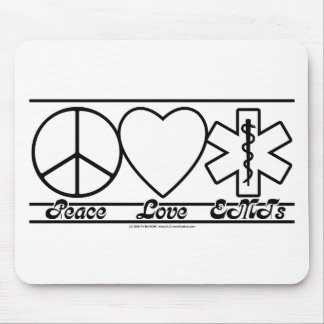Peace Love and EMTs Mouse Pads