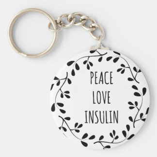 Peace Love and Insulin Basic Round Button Key Ring