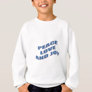 Peace Love and Joy Sweatshirt