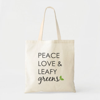 Peace, Love and Leafy Greens Tote Bag
