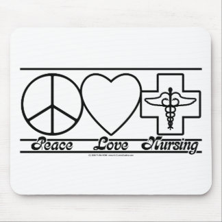 Peace Love and Nursing Mouse Mat