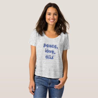 Peace Love and Oils T-Shirt