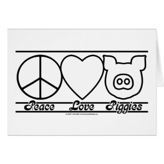 Peace Love and Piggies Card