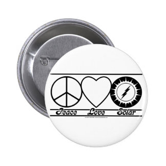 Peace Love and Solar Pinback Buttons