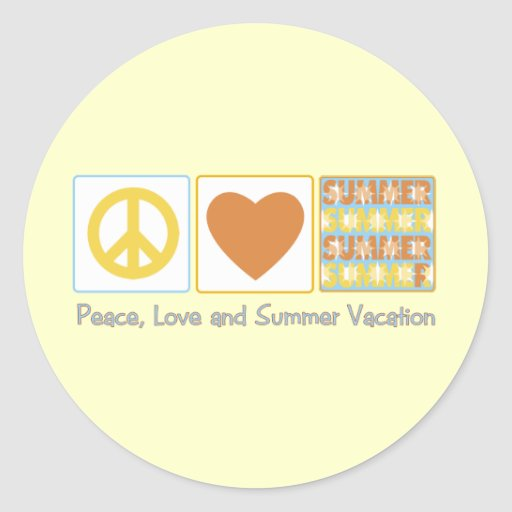 Peace, Love and Summer Vacation Classic Round Sticker
