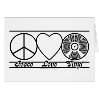Peace Love and Vinyl Card