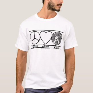Peace Love and Vinyl T-Shirt