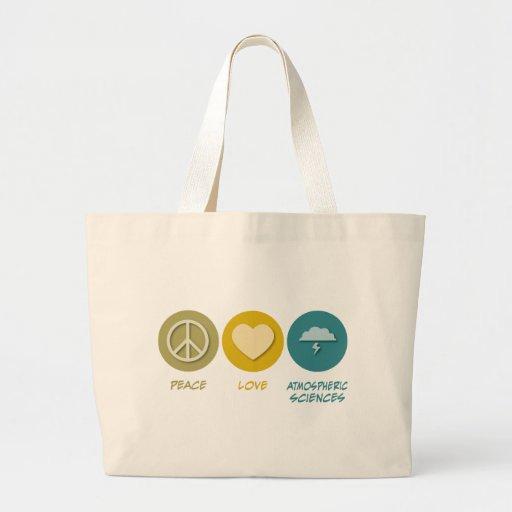 Peace Love Atmospheric Sciences Bag