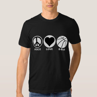 Peace/Love/B-Ball T Shirts