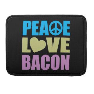 Peace Love Bacon MacBook Pro Sleeve