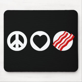 Peace Love Bacon Mouse Pads
