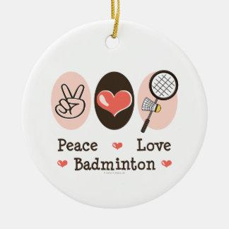 Peace Love Badminton Ornament