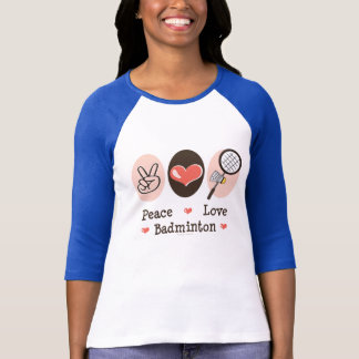 Peace Love Badminton Raglan Tee