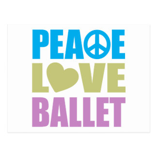 Peace Love Ballet Post Card
