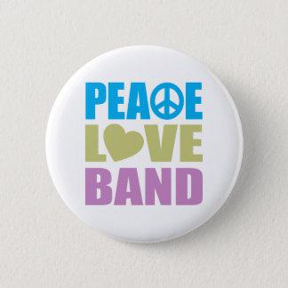 Peace Love Band 6 Cm Round Badge