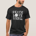 Peace, Love, Baseball Style 2 T-Shirt