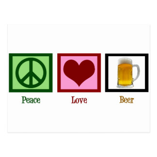 Peace Love Beer Post Cards