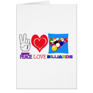 PEACE LOVE BILLIARDS GREETING CARD