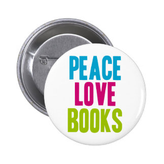 Peace Love Books Buttons