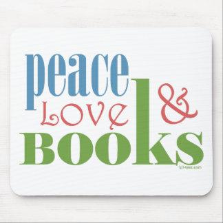 Peace Love Books II Mouse Pad