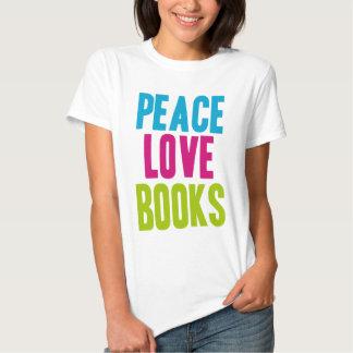 Peace Love Books Tees
