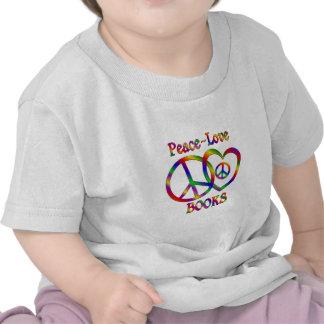 Peace Love Books Tshirts
