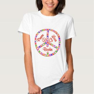 Peace Love Books Tshirt