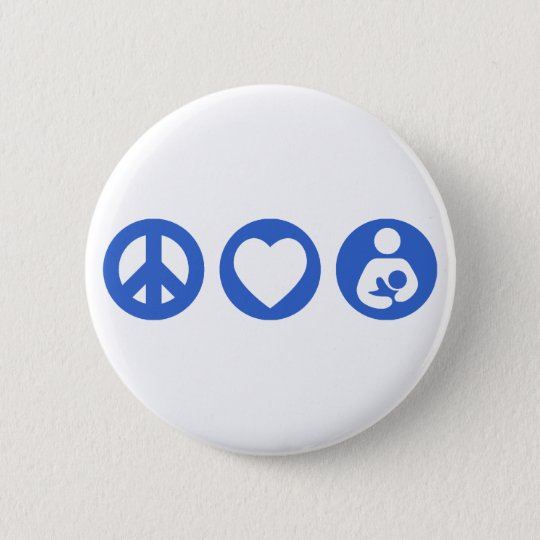 Peace Love Breastfeeding 6 Cm Round Badge