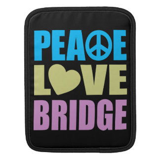 Peace Love Bridge Sleeve For iPads