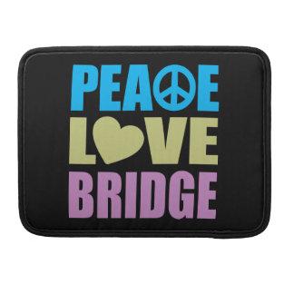 Peace Love Bridge Sleeve For MacBooks