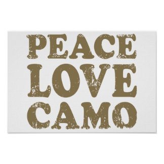 Peace Love Camo Posters
