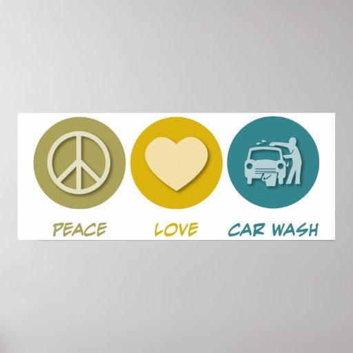 Peace Love Car Wash Print