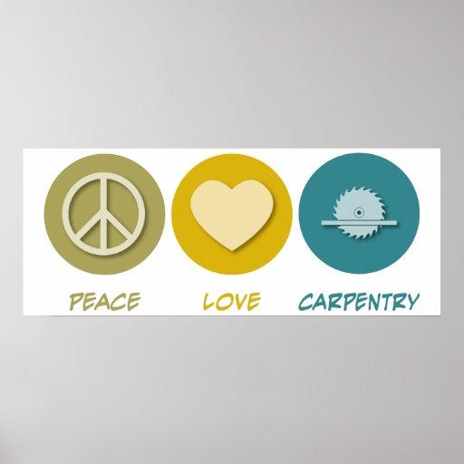 Peace Love Carpentry Print