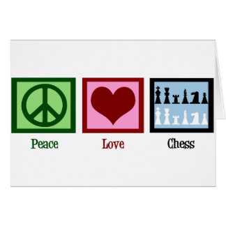 Peace Love Chess Greeting Card