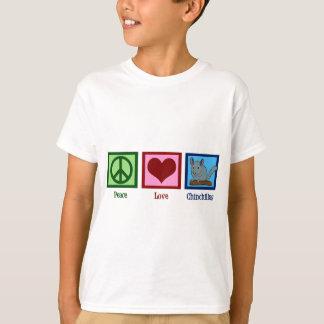 Peace Love Chinchillas T-Shirt