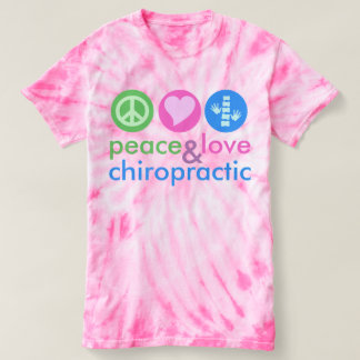 Peace Love & Chiropractic Custom Tie Dye T-Shirt