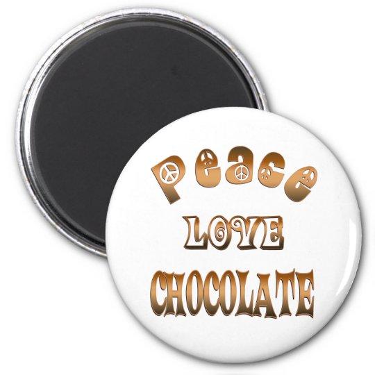PEACE LOVE CHOCOLATE 6 CM ROUND MAGNET