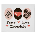 Peace Love Chocolate Poster