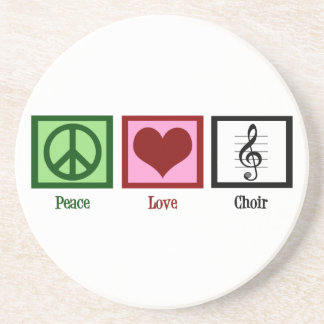 Peace Love Choir Coaster