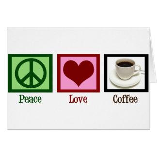 Peace Love Coffee Card