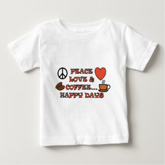PEACE LOVE COFFEE HAPPY DAYS TEXT AND IMAGE BABY T-Shirt