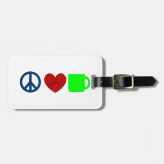 Peace, Love, Coffee Luggage Tag