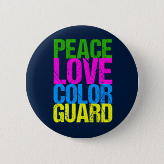 Peace Love Color Guard 6 Cm Round Badge