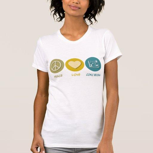 Peace Love Comic Books T Shirts