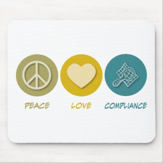 Peace Love Compliance Mouse Pad