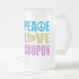 Peace Love Coupon Frosted Glass Mug