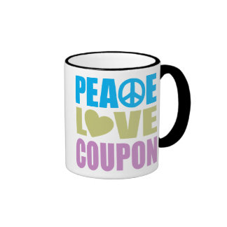 Peace Love Coupon Coffee Mugs