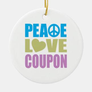 Peace Love Coupon Round Ceramic Decoration