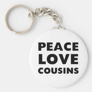 Peace Love Cousins Basic Round Button Key Ring