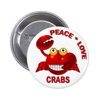 PEACE LOVE CRABS 6 CM ROUND BADGE